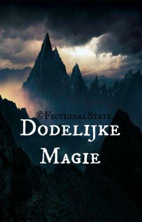 Dodelijke Magie by FictionalState
