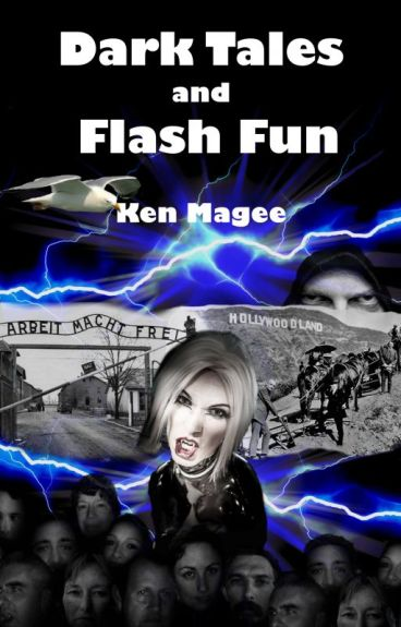 Dark Tales and Flash Fun by KenMagee