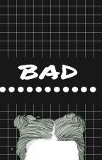 Bad || 1D & 5sos by bezuczuciowa_suka