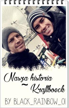 Nasza historia. - Kraftboeck [zakończone] by black_rainbow_01