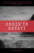 Onbir'in Hayatı by huseyin_gdk