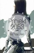 Projekt 2053 by Say_Aiko