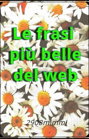 Le frasi più belle del web by 2908mimmi