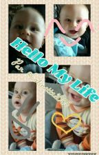 Hello My Life •1• by Colinette2005