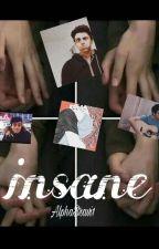 insane by alphaBravi1