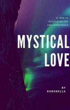 Mystical Love by Dorobella