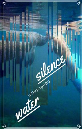 Silence Water - sugamon by lollypop080