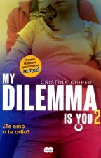 MY DILEMMA IS YOU 2 by ANNACHEN10