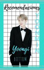 Recomendaciones||Yoongi Bottom||YoonMin||JimGi by Sugar_Bom