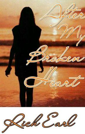 After My Broken Heart by Rich_Earl