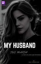 My Husband The Mafia (Tamat) by heni_immaniyah