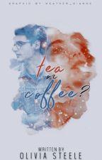 Tea or Coffee? NaNoWriMo2017 by Olivia_Steele