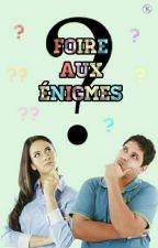 Foire aux énigmes by Luna-LoveAlpha