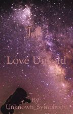Taft: Love Untold by Unknown_Symphony