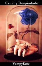 Cruel y Despiadado by VampyKate