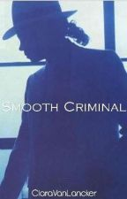 A Smooth Criminal by ClaraVanLancker