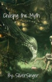 Chaseing the Myth by silversinger