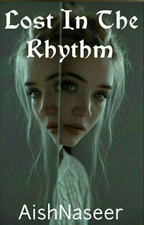 Lost In The Rhythm by AishLovesDonuts