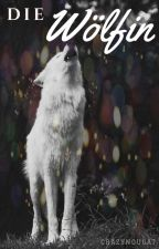 Die Wölfin by Crazynougat