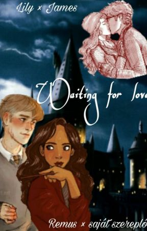 Waiting for love by dorimalfoy