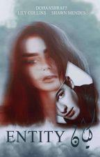 كيان || Entity  by DohaAshraf5