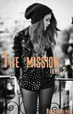 The mission 2 by BlackInOblivion