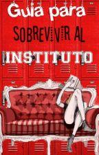 Guía para sobrevivir al instituto by Livestoread-AM