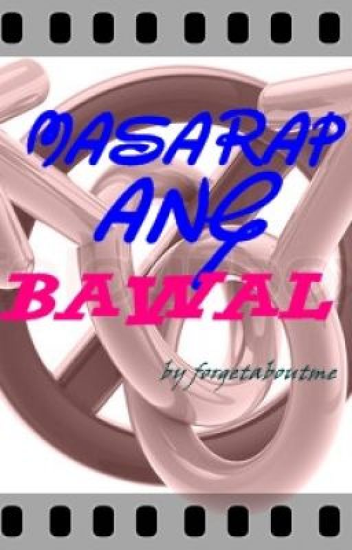 Masarap Ang Bawal (One Shot) by forgetaboutme