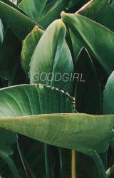 GOODGIRL by RandamAcc