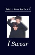 I Swear | ChanBaek  by baekhyuini