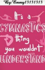 Gymnasts Things by Emmy13131313