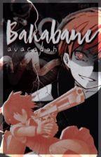 Bakabane | Karma x Reader by avacadoh