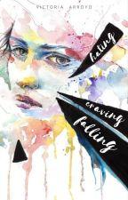 Hating, Craving, Falling by VicArroyo