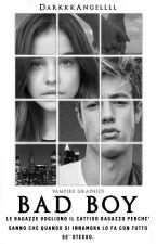 BAD BOY|| C.D. #Wattys2017 by DarkkkAngellll