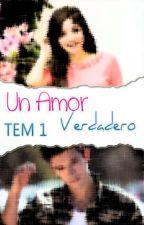 Amor Verdadero 1° Tem. (TERMINADA) by MerSevillaValente