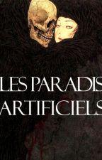 les paradis artificiels   rp by love-deluxe