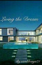 Living the Dream by samlebenya21