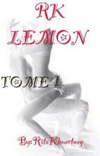 RK LEMON - TOME 1 by lapetitetoile