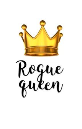 The Rogue Queen by bon_eee