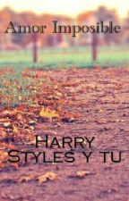 Amor imposible (Harry Styles & Tu) by Michell_Pimentel