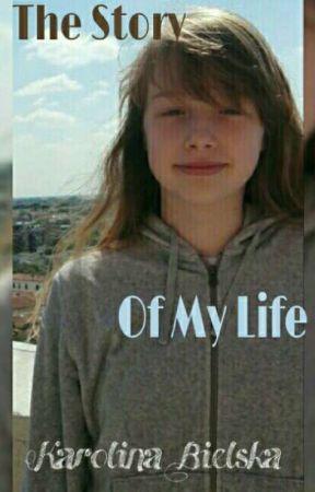 The Story Of My Life by Karolina_Bielska
