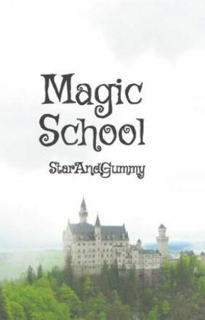 Magic School by StarAndGummy