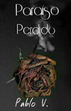 Paraíso Perdido  by Jupatove