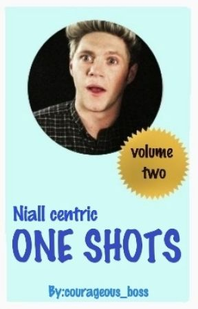Niall Centric One Shots by courageous_boss