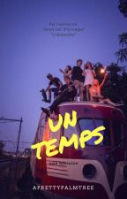 Un temps by theprettypalmtree