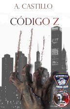 Código Z: Hora Zero [#1] by LibertyLand4