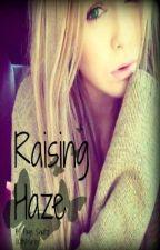 Raising Haze by KittyMariee