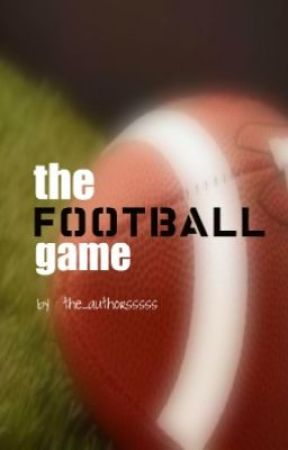 The Football Game by the_authorsssss