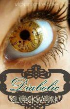Diabolic Clockwork by wildspiritontheloose