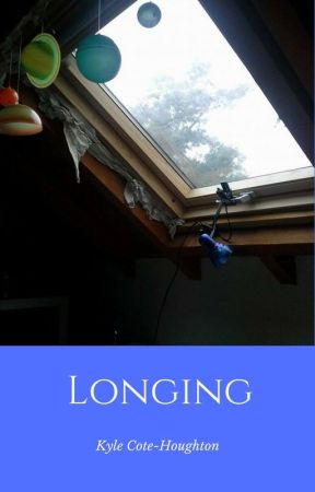 Longing - A Collection of Poetry by Capinkyky